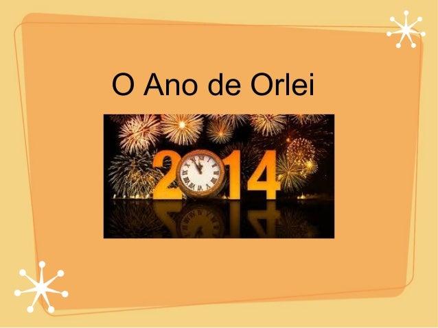 O Ano de Orlei