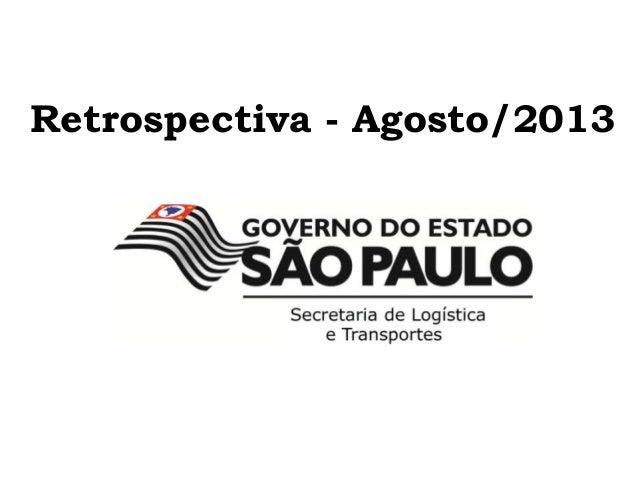 Retrospectiva - Agosto/2013