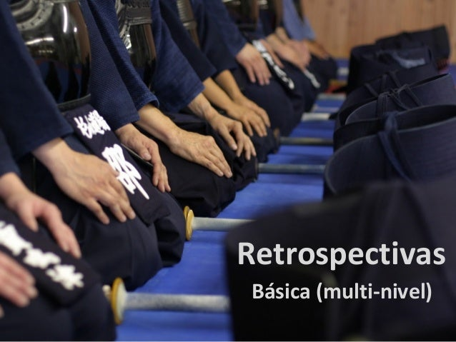 RetrospectivasBásica (multi-nivel)