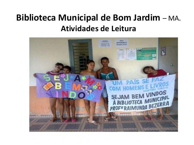 Biblioteca Municipal de Bom Jardim – MA. Atividades de Leitura