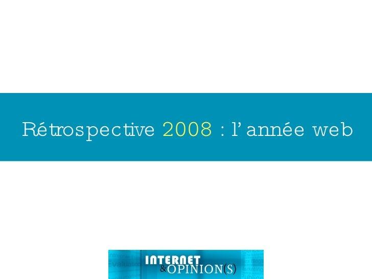 Rétrospective  2008  : l'année web