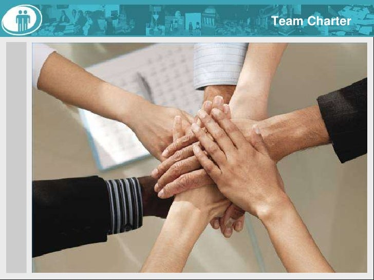 Team Charter<br /><ul><li> Commit to enage when present