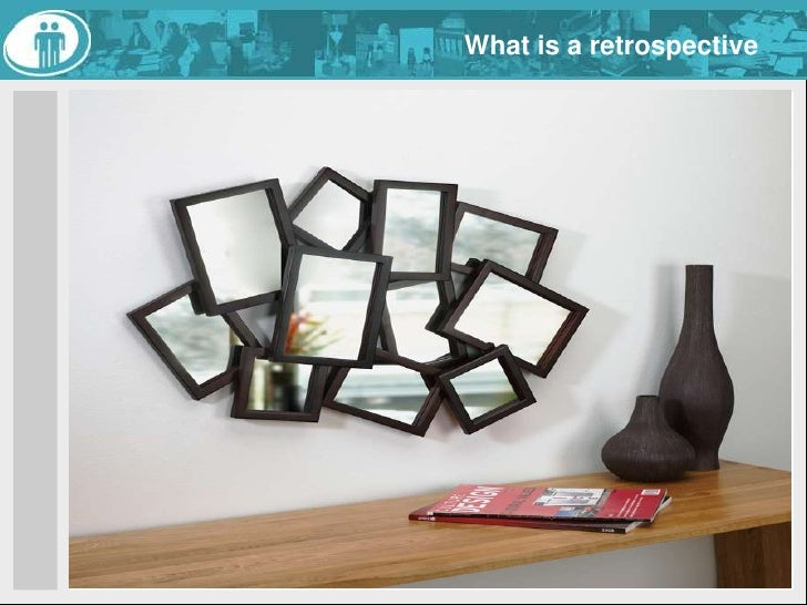 What is a retrospective<br />