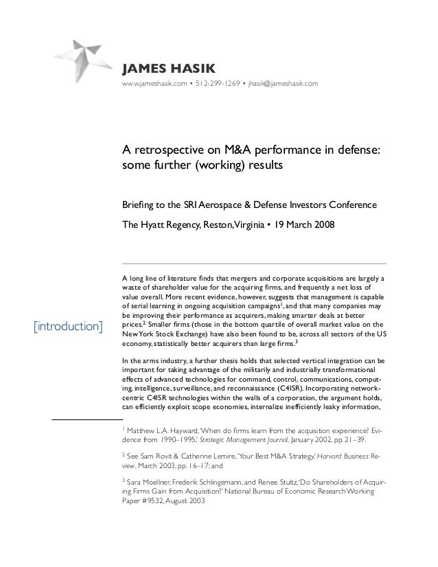 JAMES HASIK www.jameshasik.com • 512-299-1269 • jhasik@jameshasik.com A retrospective on M&A performance in defense: some ...