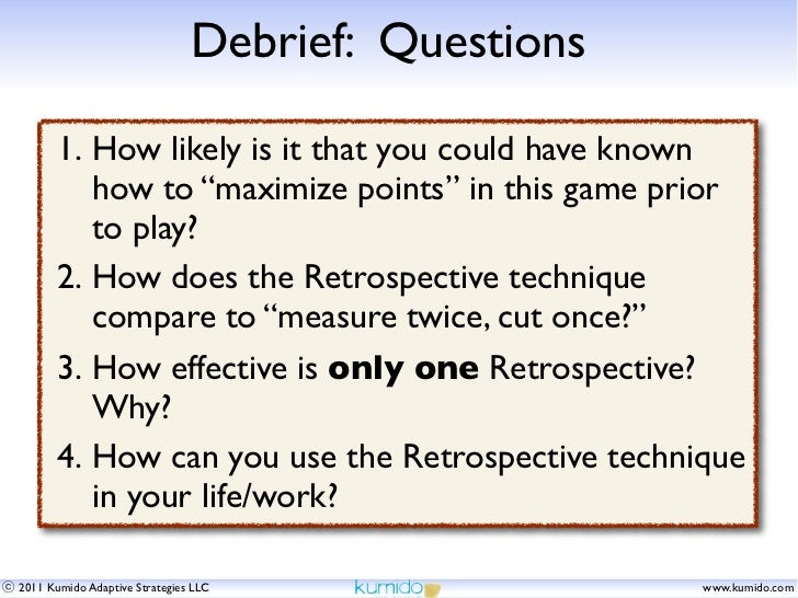 """Debrief: Questions      1. How likely is it that you could have known         how to """"maximize points"""" in this game prior ..."""