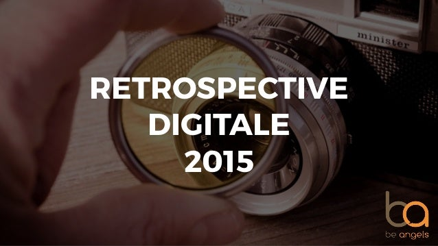 RETROSPECTIVE DIGITALE