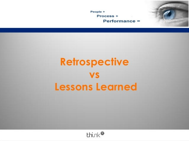 Retrospective vs Lessons Learned
