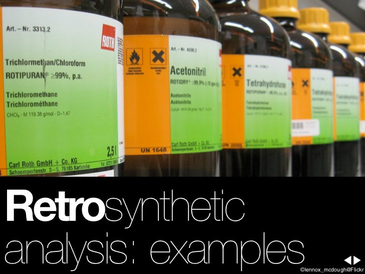 simple retrosynthesis problems This course gives a basic introduction to organic synthesis the •retrosynthesis equivalent, target molecule, making simple carbon.