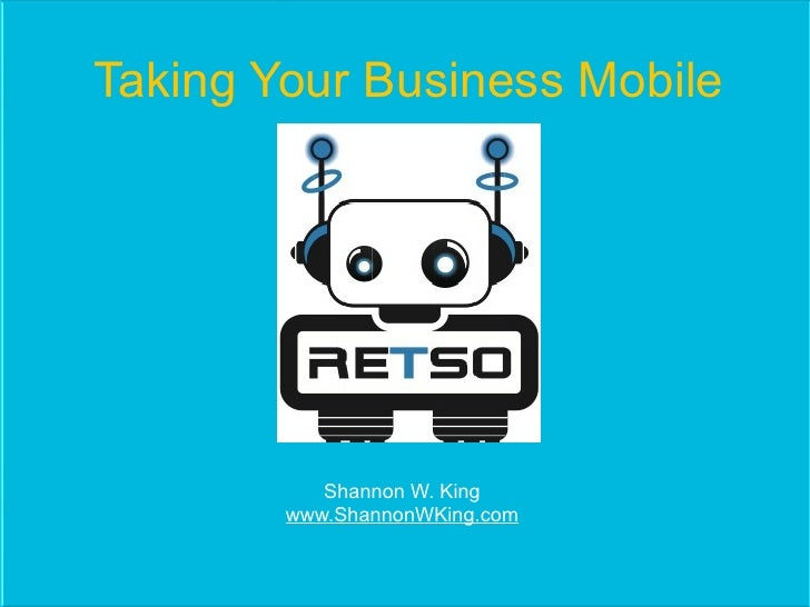 Taking Your Business Mobile           Shannon W. King        www.ShannonWKing.com
