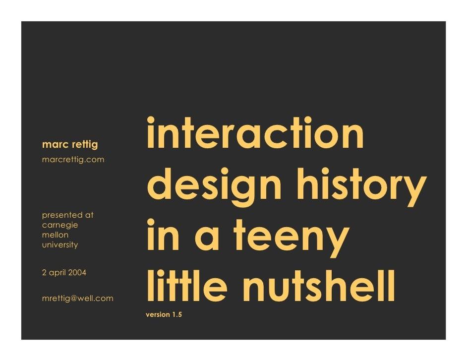 marc rettig marcrettig.com                    interaction                    design history                    in a teeny ...