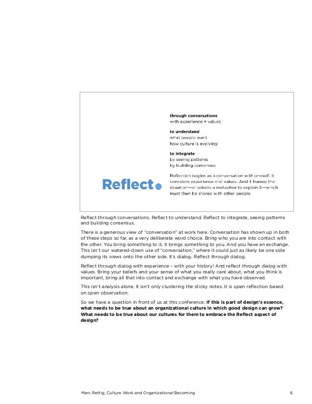 Marc Rettig, Culture Work and Organizational Becoming 6 Reflect through conversations. Reflect to understand. Reflect to inte...
