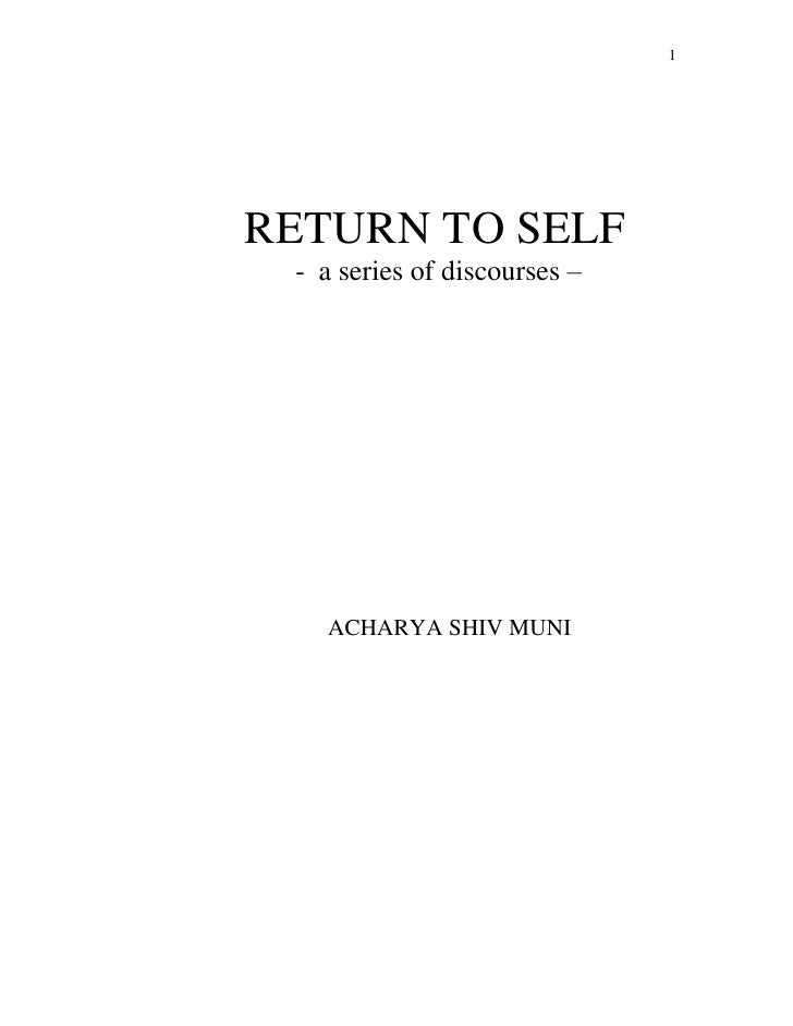 1RETURN TO SELF - a series of discourses –   ACHARYA SHIV MUNI