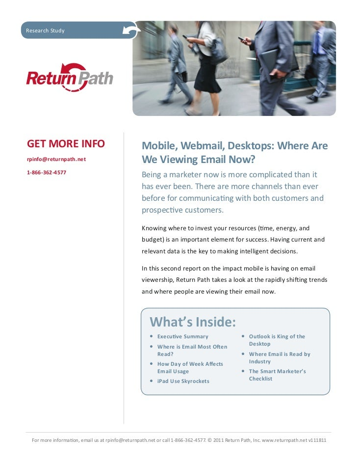 Research StudyGET MORE INFO                                     Mobile, Webmail, Desktops: Where Arerpinfo@returnpath.net ...