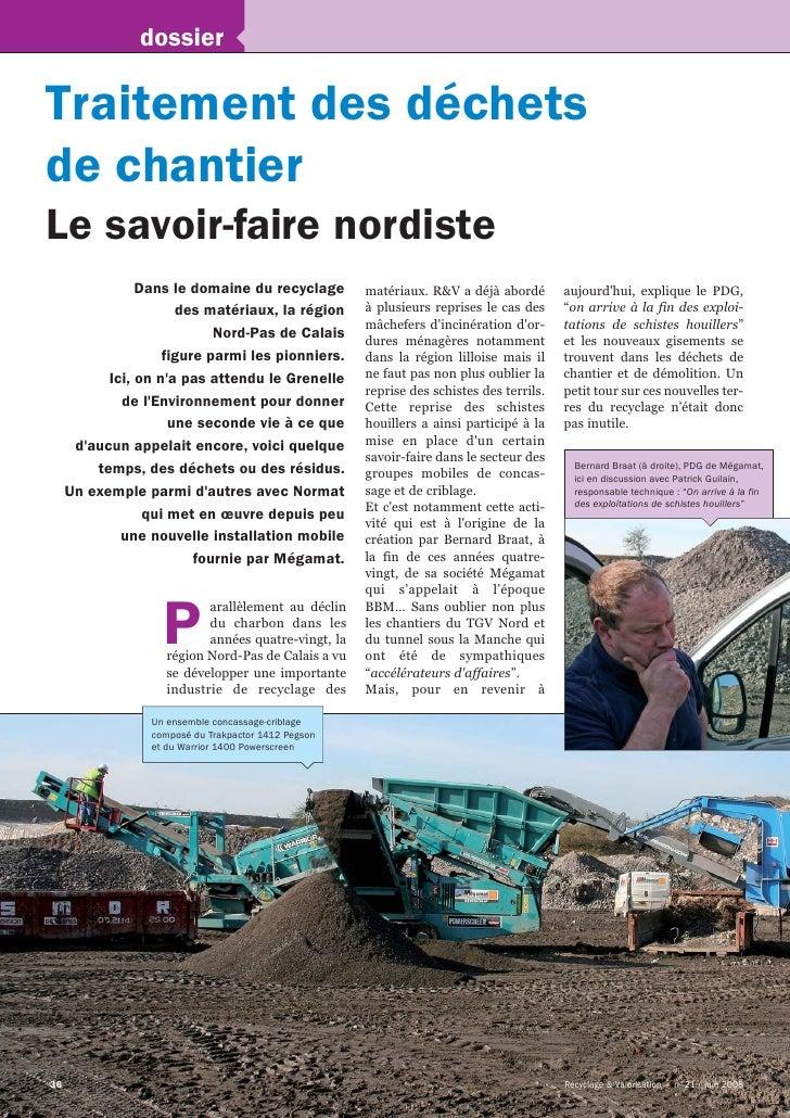 dossier  Traitement des déchets de chantier Le savoir-faire nordiste                 Dans le domaine du recyclage         ...