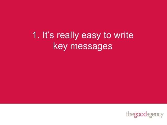 1. It's really easy to writekey messages