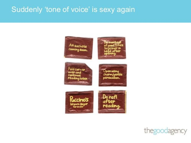 Suddenly 'tone of voice' is sexy again