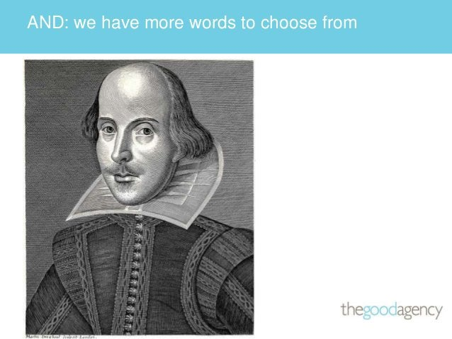 AND: we have more words to choose from