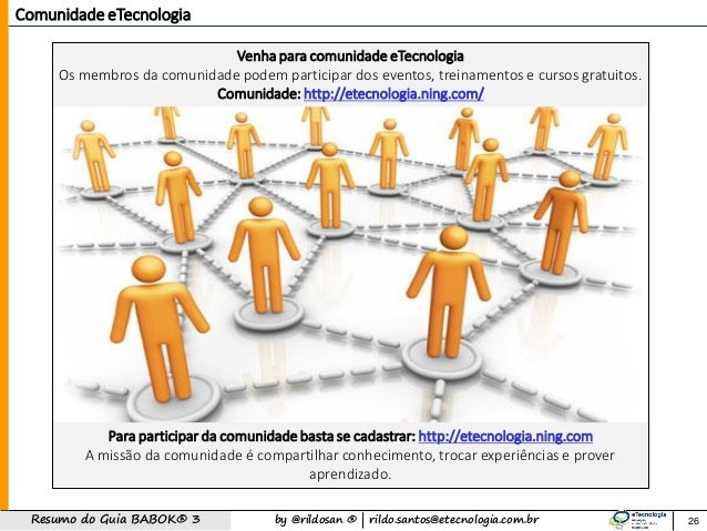 by @rildosan ®   rildo.santos@etecnologia.com.brResumo do Guia BABOK® 3 Comunidade eTecnologia Venha para comunidade eTecn...