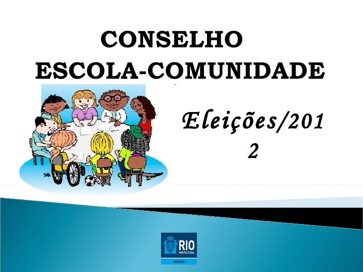 CONSELHOESCOLA-COMUNIDADE        Eleições /201              2
