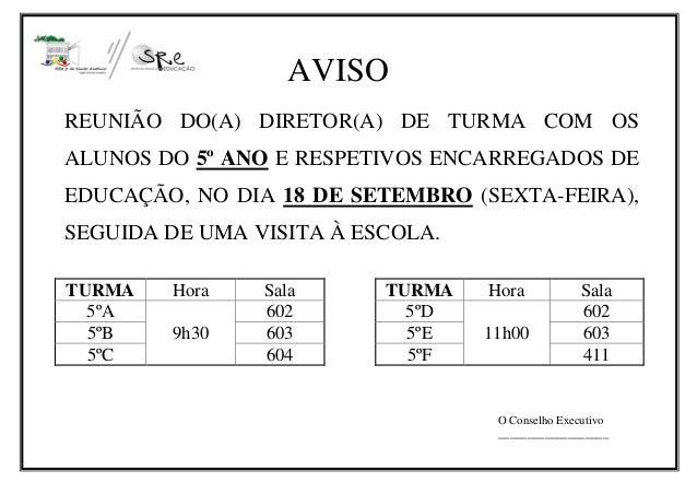 AVISO REUNIÃO DO(A) DIRETOR(A) DE TURMA COM OS ALUNOS DO 5º ANO E RESPETIVOS ENCARREGADOS DE EDUCAÇÃO, NO DIA 18 DE SETEMB...