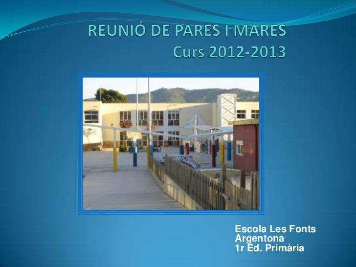Escola Les FontsArgentona1r Ed. Primària