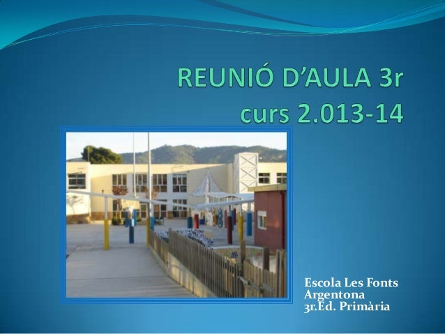 Escola Les Fonts Argentona 3r.Ed. Primària