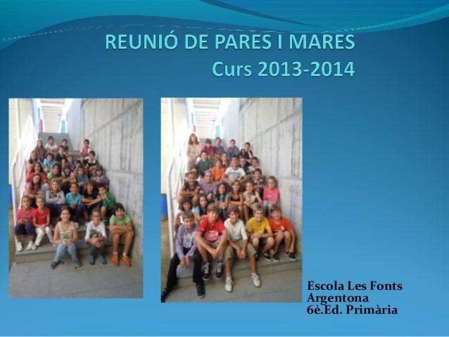 Escola Les Fonts Argentona 6è.Ed. Primària