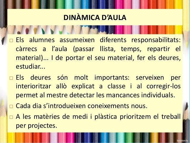 • ALTRES:  - El primer dia:  *Tots els llibres i material ha de venir marcats de casa amb el  nom i curs de l'alumne/a.  *...