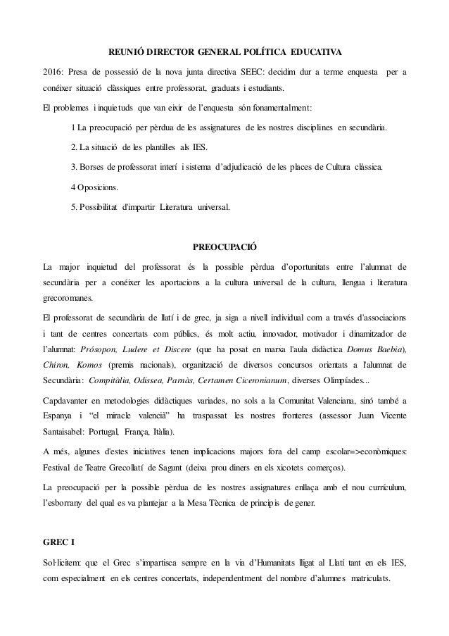 REUNIÓ DIRECTOR GENERAL POLÍTICA EDUCATIVA 2016: Presa de possessió de la nova junta directiva SEEC: decidim dur a terme e...