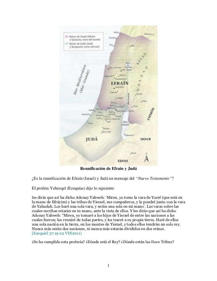 """Reunificación de Efraín y Judá¿Es la reunificación de Efraín (Israel) y Judá un mensaje del """"Nuevo Testamento""""?El profeta ..."""