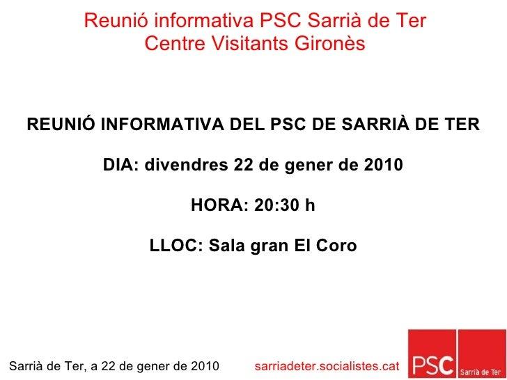 Reunió informativa PSC Sarrià de Ter                   Centre Visitants Gironès     REUNIÓ INFORMATIVA DEL PSC DE SARRIÀ D...