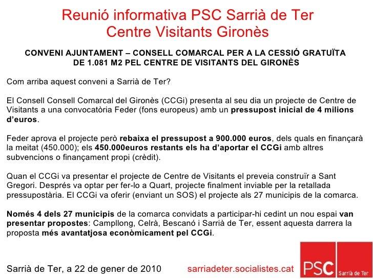 Reunió Informativa PSC Sarrià de Ter Centre Visitants Gironès 22gen10 Slide 3