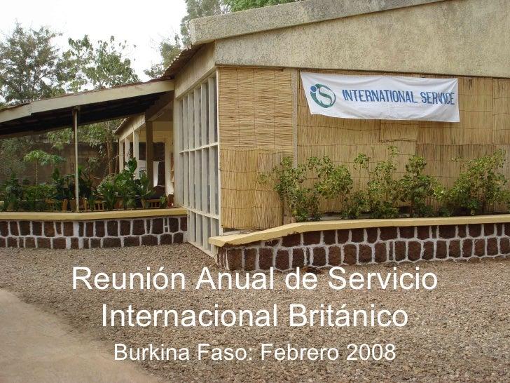 Reunión Anual de Servicio Internacional Británico Burkina Faso: Febrero 2008