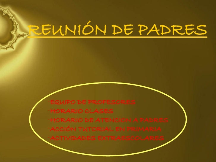 REUNIÓN DE PADRES <ul><li>EQUIPO DE PROFESORES </li></ul><ul><li>HORARIO CLASES </li></ul><ul><li>HORARIO DE ATENCION A PA...