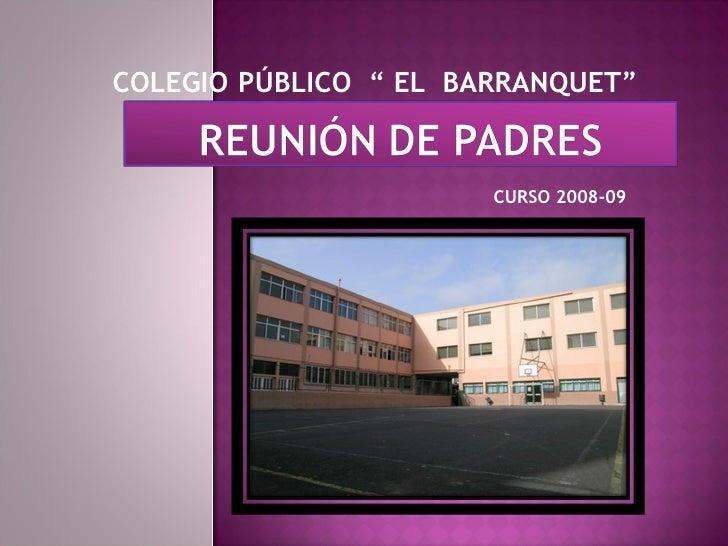 """COLEGIO   PÚBLICO  """" EL  BARRANQUET"""" CURSO 2008-09"""