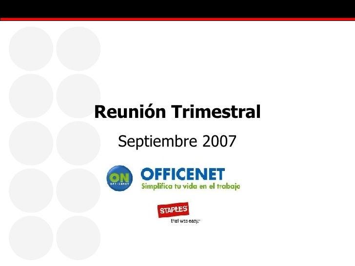 Reunión Trimestral Septiembre 2007