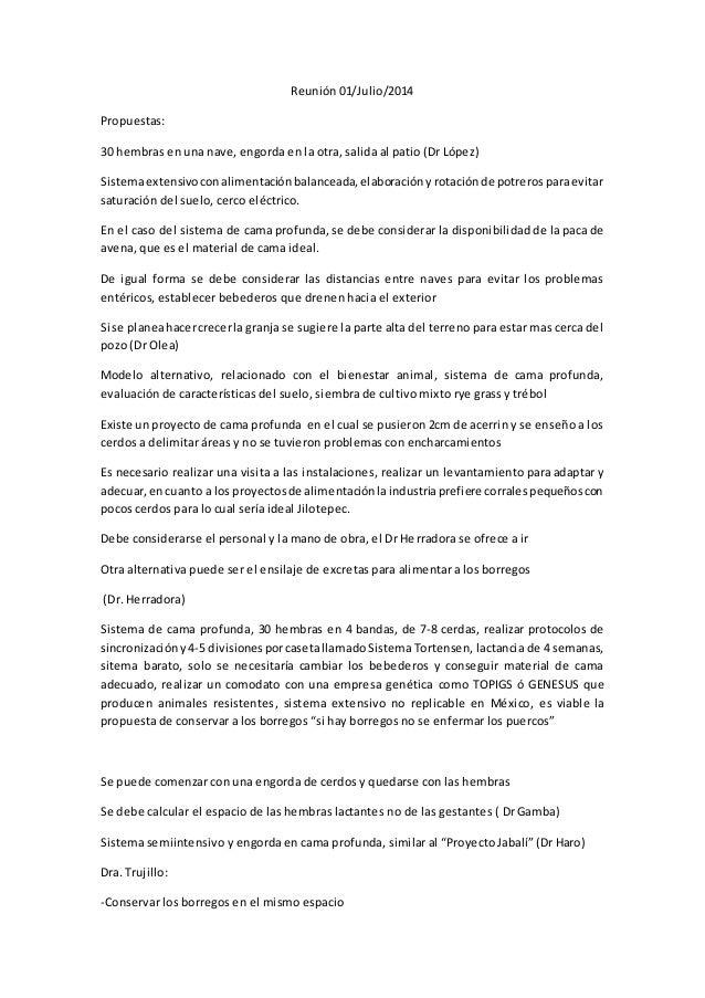 Reunión 01/Julio/2014 Propuestas: 30 hembras en una nave, engorda en la otra, salida al patio (Dr López) Sistemaextensivoc...