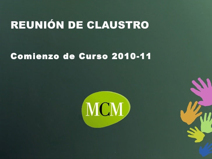 REUNIÓN DE CLAUSTRO Comienzo de Curso 2010-11