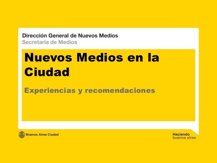 Nuevos Medios en laCiudadExperiencias y recomendaciones