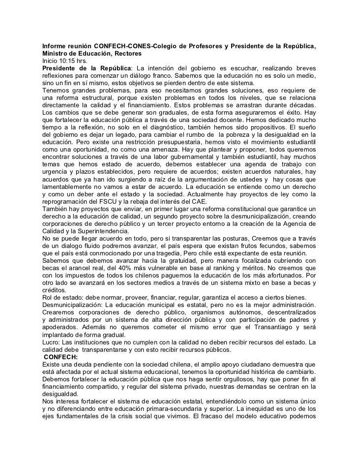 Informe reunión CONFECH-CONES-Colegio de Profesores y Presidente de la República,Ministro de Educación, RectoresInicio 10:...