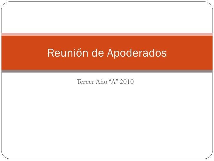 """Tercer Año """"A"""" 2010 Reunión de Apoderados"""