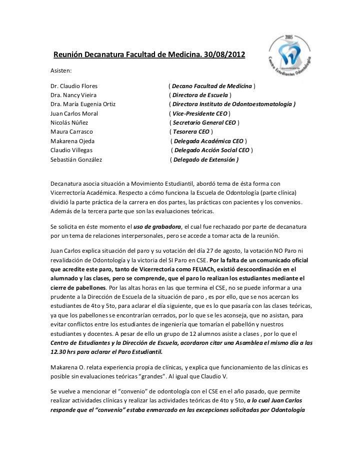 Reunión Decanatura Facultad de Medicina. 30/08/2012Asisten:Dr. Claudio Flores                            ( Decano Facultad...