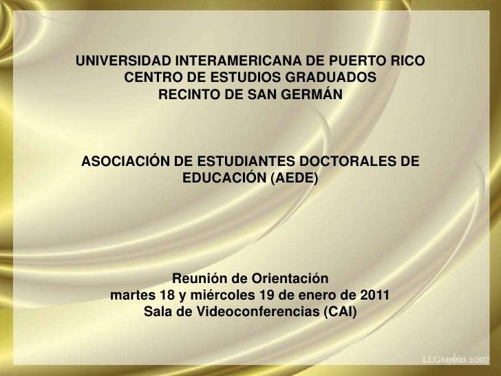 <ul><li>UNIVERSIDAD INTERAMERICANA DE PUERTO RICO </li></ul><ul><li>RECINTO DE SAN GERMÁN </li></ul><ul><li>ASOCIACIÓN DE ...