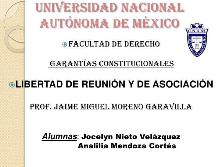 Universidad Nacional Autónoma de México<br /><ul><li>Facultad de derecho</li></ul>Garantías constitucionales<br /><ul><li>...