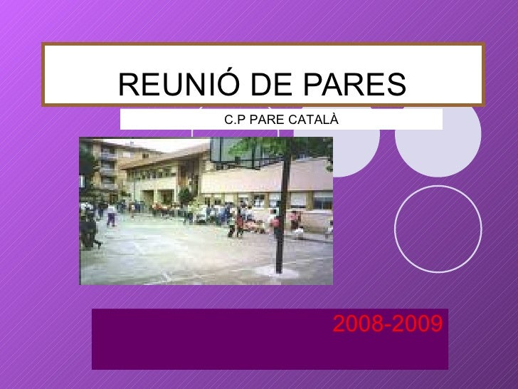 REUNIÓ DE PARES 2008-2009 C.P PARE CATALÀ