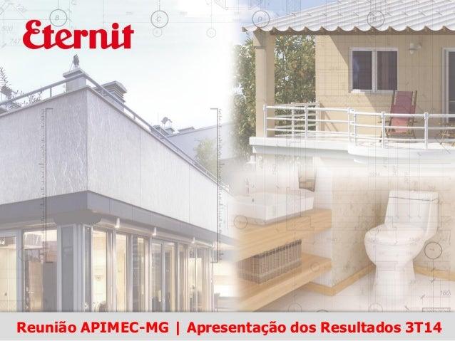 Reunião APIMEC-MG | Apresentação dos Resultados 3T14