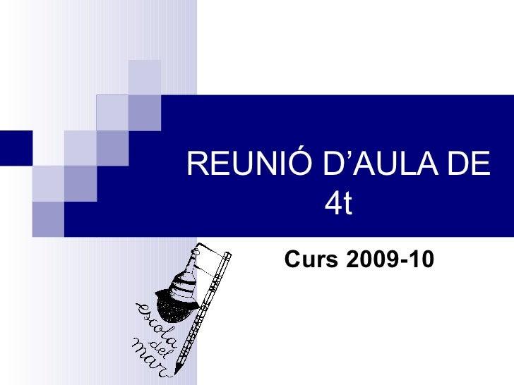 REUNIÓ D'AULA DE 4t Curs 2009-10