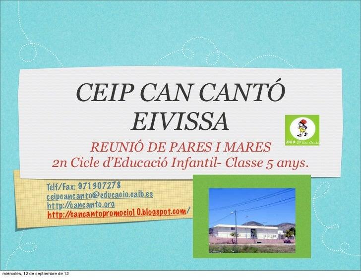 CEIP CAN CANTÓ                                        EIVISSA                              REUNIÓ DE PARES I MARES        ...