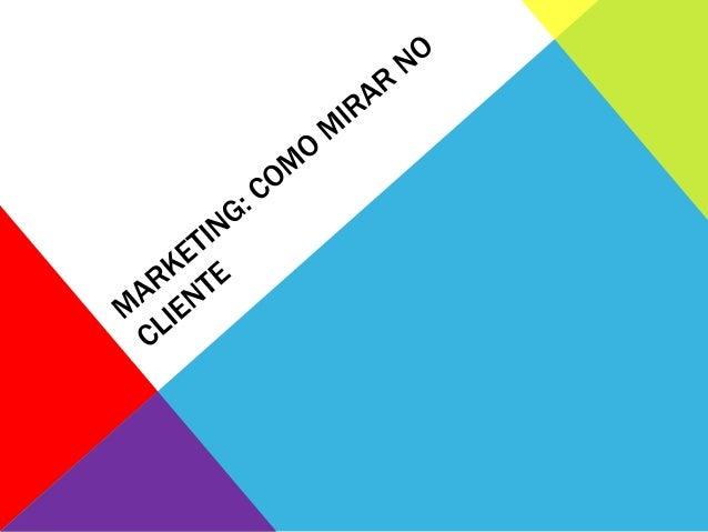 Marketing não é uma maneira de enganar o consumidor, fazendo ele comprar algo que não quer, ou apresentar falsas promessas...