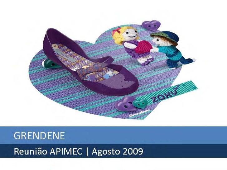 Grendene - Reunião APIMEC - Agosto de 2009